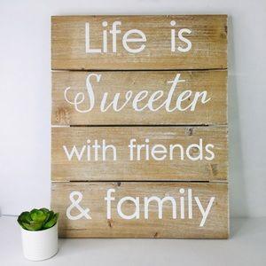 Life is Sweeter farmhouse barn wood wall decor